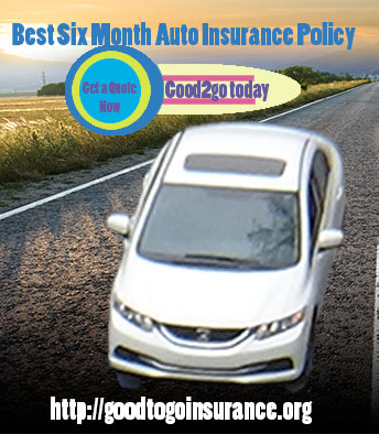 Best Six Month Auto Insurance Policy