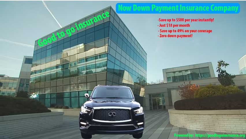 no down payment insurance companies