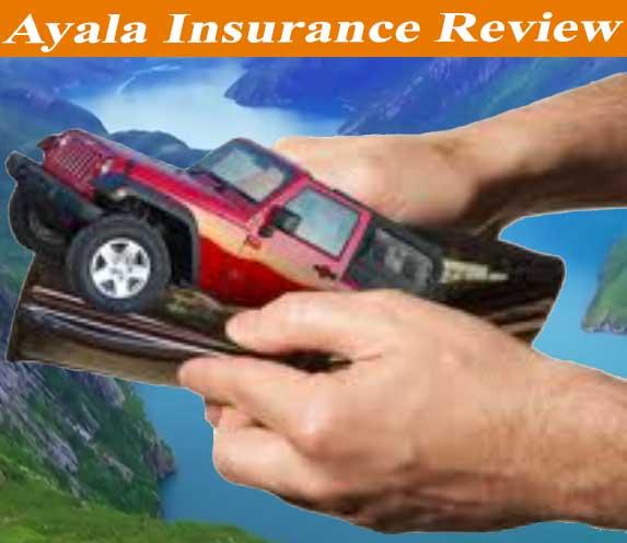 ayala insurance review