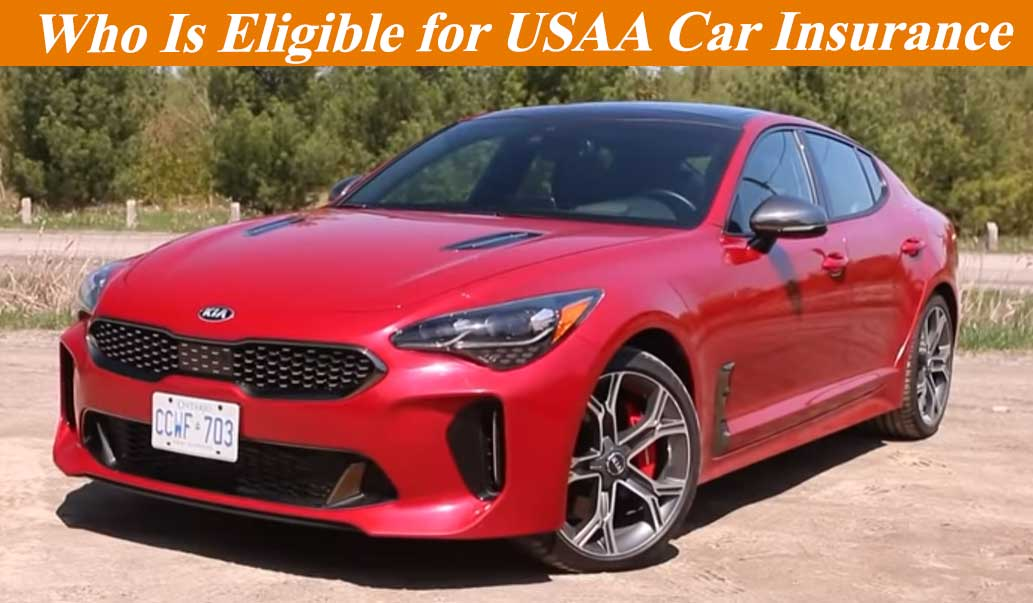Who is Eligible for USAA Car Insurance