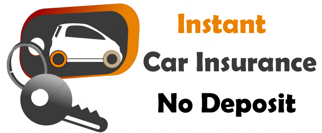 instant car insurance with no deposit